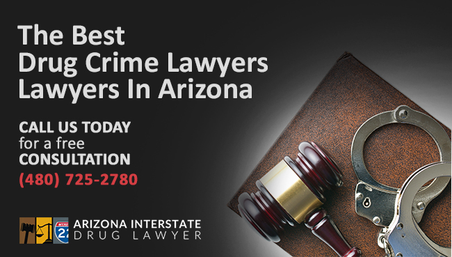 Drug Lawyer in Arizona
