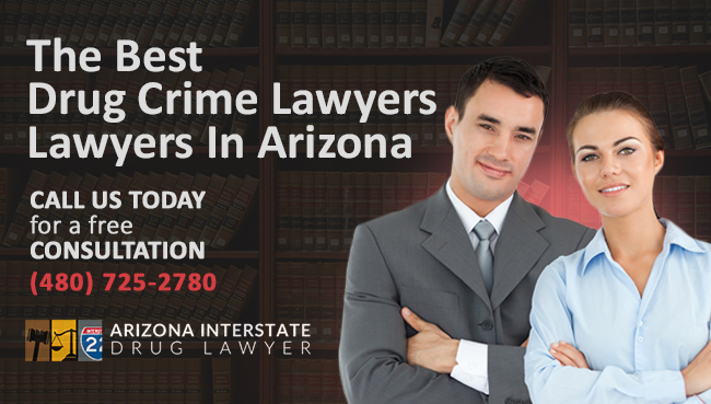 Drug Possession Lawyer in Arizona